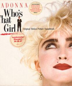 Madonna 1987 metų to paties pavadinimo filmo garso takelis vinilinėje plkštelėje Who's That Girl (Original Motion Picture Soundtrack)