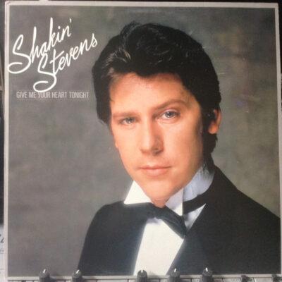 Shakin' Stevens 1982 metų albumas vinilinėje plokštelėje Give Me Your Heart Tonight