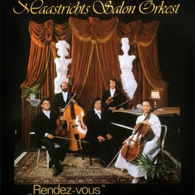 Maastrichts Salon Orkest - 1982 - Rendez-Vous