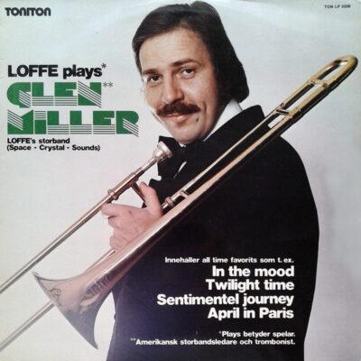 Jan Carlsson - 1975 - Loffe Plays Glenn Miller