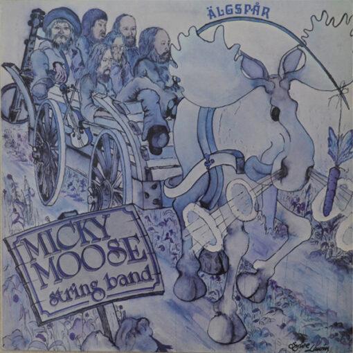 Micky Moose String Band - 1976 - Älgspår