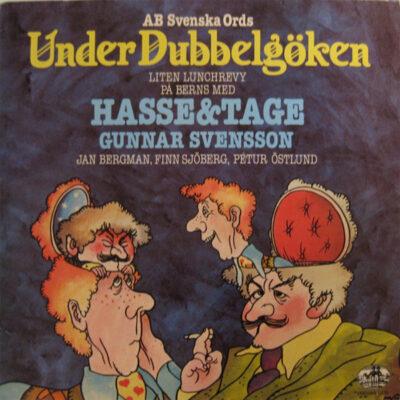 Hasse & Tage - 1979 - Under Dubbelgöken (Liten Lunchrevy På Berns)