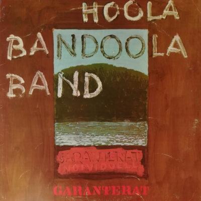 Hoola Bandoola Band - 1971 - Garanterat Individuell