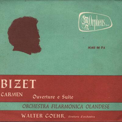 Bizet, Orchestra Filarmonica Olandese, Walter Goehr - Carmen Ouverture E Suite