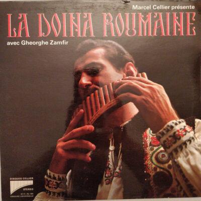 Marcel Cellier, Gheorghe Zamfir - 1969 - Marcel Cellier Présente La Doina Roumaine - Avec Gheorghe Zamfir