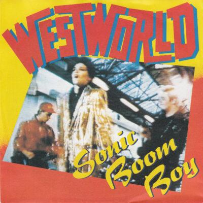 Westworld - 1987 - Sonic Boom Boy