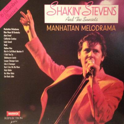 Shakin' Stevens And The Sunsets vinilinė plokštelė Manhattan Melodrama beveik negrota, be pabraižymų