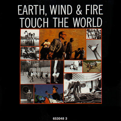 Earth, Wind & Fire - 1988 - Touch The World