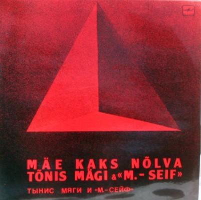 Tõnis Mägi & Muusik-Seif - 1983 - Mäe Kaks Nõlva