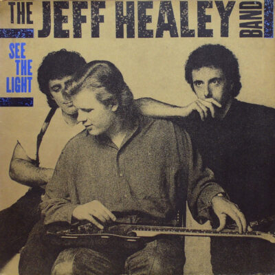 The Jeff Healey Band - 1988 - See The Light