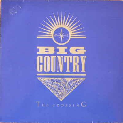 Big Country vinilas The Crossing