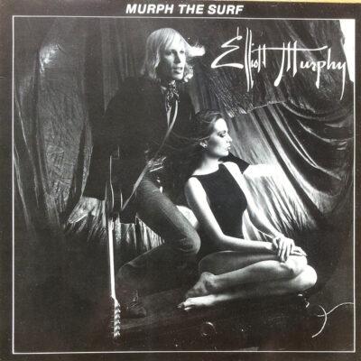 Elliott Murphy vinilas Murph The Surf