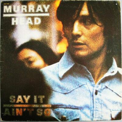 Murray Head vinilas Say It Ain't So