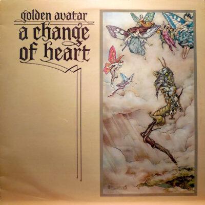 Golden Avatar vinilas A Change Of Heart