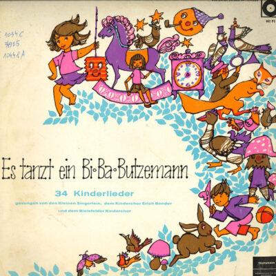 Die Kleinen Singerlein, Kinderchor Erich Bender, Der Bielefelder Kinderchor - Es Tanzt Ein Bi-Ba-Butzemann