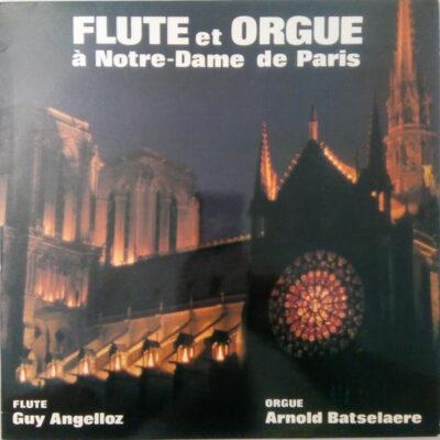 Guy Angelloz, Arnold Batselaere vinyl Flûte Et Orgue À Notre-Dame De Paris