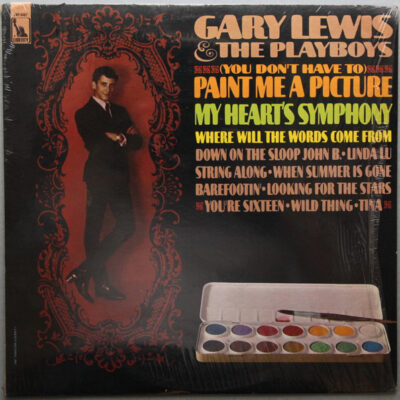 Gary Lewis & The Playboys vinilas (You Don't Have To) Paint Me A Picture