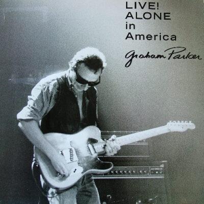 Graham Parker vinilas Live! Alone In America