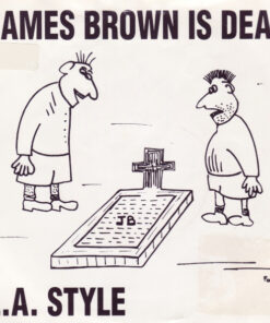 L.A. Style - 1991 - James Brown Is Dead