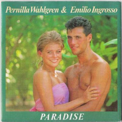 Pernilla Wahlgren & Emilio Ingrosso - 1986 - Paradise