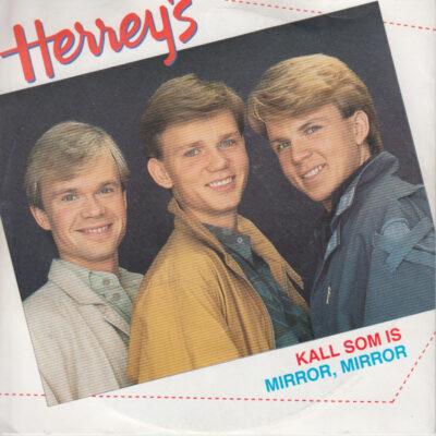 Herrey's - 1984 - Kall Som Is / Mirror, Mirror