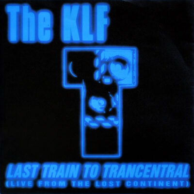 The KLF - 1991 - Last Train To Trancentral (Live From The Lost Continent)