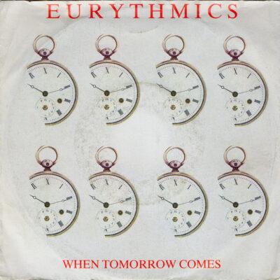 Eurythmics - 1986 - When Tomorrow Comes