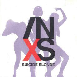 INXS - 1990 - Suicide Blonde