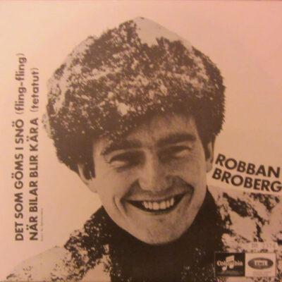 Robban Broberg - 1968 - Det Som Göms I Snö (Fling-Fling)