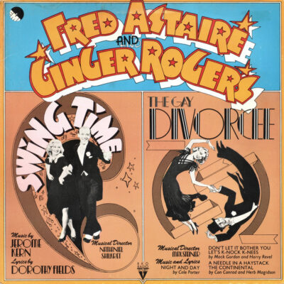 Fred Astaire And Ginger Rogers - 1974 - Swing Time / The Gay Divorcee