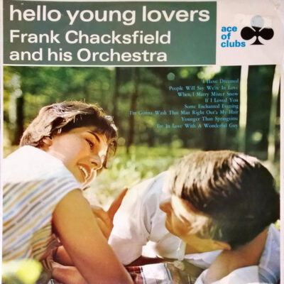 Frank Chacksfield And His Orchestra - 1966 - Hello Young Lovers
