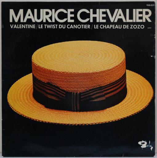 Maurice Chevalier - 1977 - Valentine / Le Twist Du Canotier / Le Chapeau De Zozo...