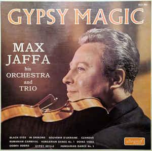 Max Jaffa His Orchestra And Trio - 1967 - Gypsy Magic