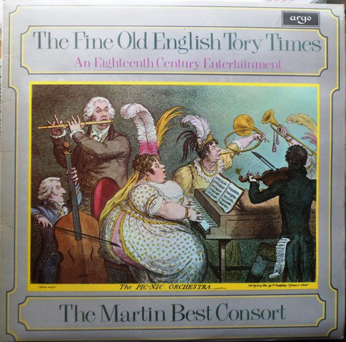 The Martin Best Consort - 1976 - The Fine Old English Tory Times (An Eighteenth Century Entertainment)