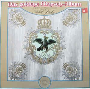 Robert Stolz, Die Große Garde-Regimentsmusik - 1975 - Das Goldene Marsch-Album