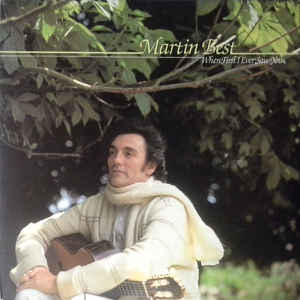Martin Best - 1980 - When First I Ever Saw You