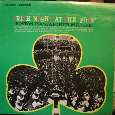 "Boston Pops, Arthur Fiedler - 1967 - Irish Night At The ""Pops"""