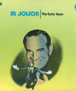 Al Jolson - 1973 - The Early Years