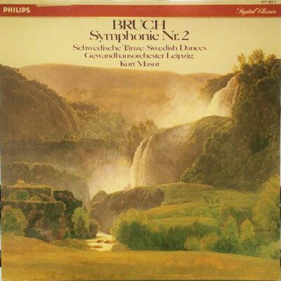 Bruch - Gewandhausorchester Leipzig, Kurt Masur - 1984 - Symphonie Nr. 2 / Swedish Dances
