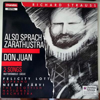 Richard Strauss - Felicity Lott, Neeme Järvi, The Scottish National Orchestra - 1987 - Also Sprach Zarathustra / Don Juan / 2 Songs