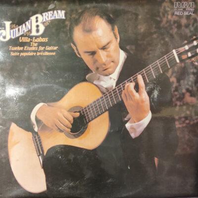 Julian Bream - 1978 - Twelve Etudes For Guitar Suite Populaire Bresilienne