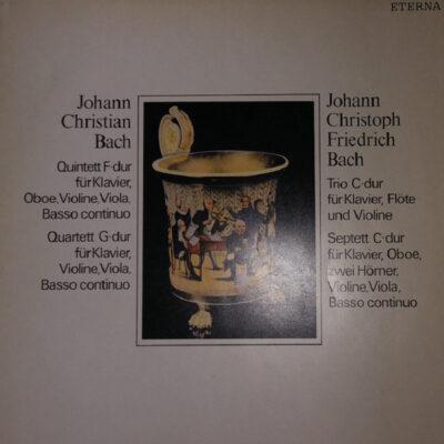 Johann Christian Bach / Johann Christoph Friedrich Bach - 1985 - Quintett F-dur Für Klavier, Oboe, Violine, Viola, Basso Continuo / Quartett G-dur Für Klavier, Violine, Viola, Basso Continuo / Trio C-dur Für Klavier, Flöte, Und Violine / Septett C-dur Für Klavier, Oboe, Zwei Hörner, Violine, Viola, Basso Continuo