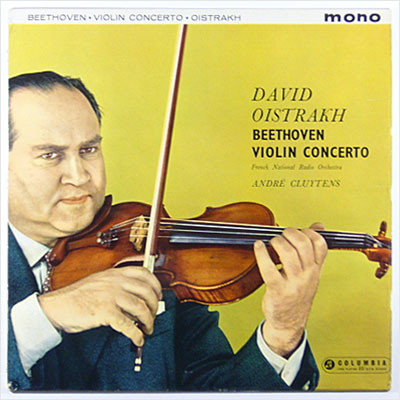 Beethoven / David Oistrakh / French National Radio Orchestra conducted by André Cluytens - 1960 - Violin Concerto In D Major, Op.61
