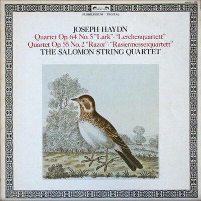 "Joseph Haydn, The Salomon Quartet - 1985 - Quartet Op 64 No 5 ""Lark"" Quartet Op 55 No 2 ""Razor"""