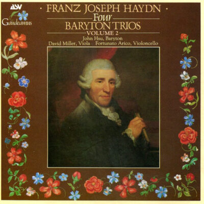 Franz Joseph Haydn, John Hsu, David Miller, Fortunato Arico - 1988 - Four Baryton Trios (Volume 2)