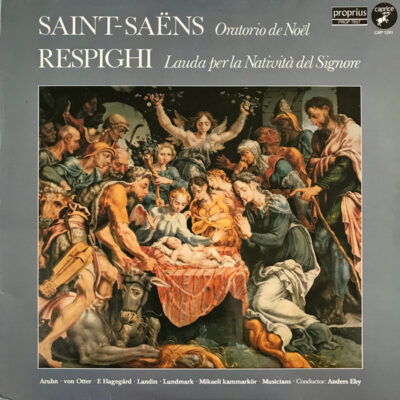 Saint-Saëns / Respighi - 1981 - Oratorio De Noël / Lauda Per La Natività Del Signore