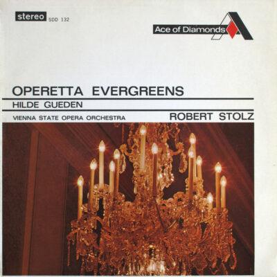 Hilde Güden, Robert Stolz, Vienna State Opera Orchestra - Operetta Evergreens