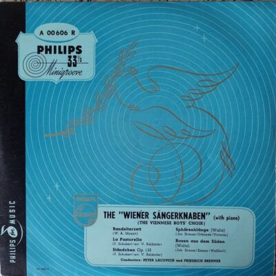 "The ""Wiener Sängerknaben"" (The Viennese Boys' Choir), Peter Lacovich, Friedrich Brenn -"