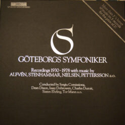 Gothenburg Symphony Orchestra - 1986 - Recordings 1930-1978 with music by Alfvén, Stenhammar, Nielsen, Pettersson a.o.