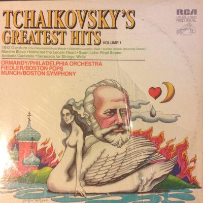 Tchaikovsky, Eugene Ormandy, The Philadelphia Orchestra, Arthur Fiedler, The Boston Pops Orchestra, Charles Munch, Boston Symphony - 1971 - Tchaikovsky's Greatest Hits Volume 1